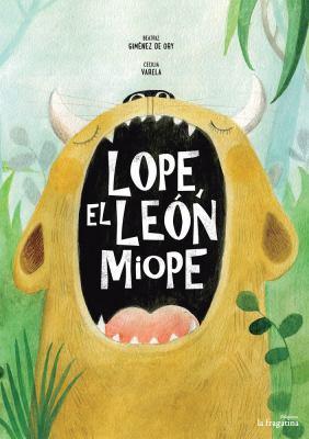 Lope, el león miope book jacket