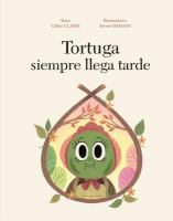 Tortuga siempre llega tarde