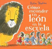 Como esconder un leon en la escuela