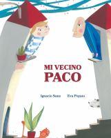 Mi Vecino Paco (My Neighbor Frankie)