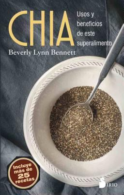 Chia : usos y beneficios de este superalimento book jacket