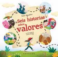 SEIS HISTORIAS SOBRE VALORES / SIX STORIES ABOUT VALUES