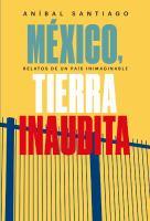 México, tierra inaudita