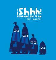 Cover of ¡Shhh! Tenemos un plan