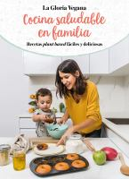 Cocina saludable en familia / Healthy Cooking with Your Family
