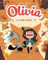 Olivia y el zorro furioso