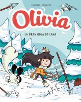 Olivia y la gran bola de lana