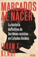 MARCADOS AL NACER/ STAMPED FROM THE BEGINNING