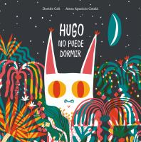 Hugo no puede dormir