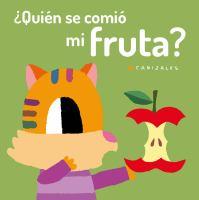 ΜQuien se comio mi fruta? / Who Ate My Fruit?