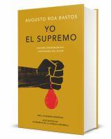Yo el supremo/ I the Supreme