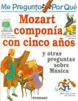 Me pregunto por qué Mozart componía con cinco años