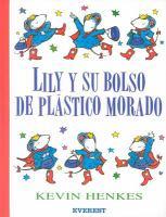 Lily y su bolso de plástico morado