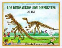 Los dinosaurios son diferentes