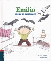 Emilio quiere un murciélago