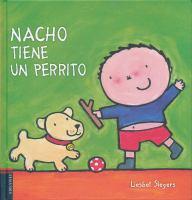 Nacho tiene un perrito