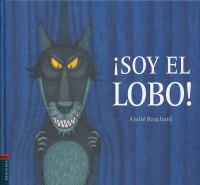 ŁSoy el lobo!