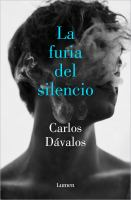 La furia del silencio / The Fury of Silence