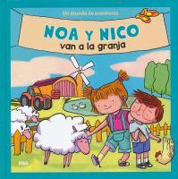 Noa y Nico van a la granja