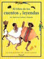 El libro de los cuentos y leyendas de América Latina y España