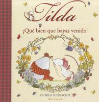 Tilda, ¡qué bien que hayas venido!