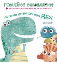 Un cepillo de dientes para Rex