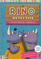 """Rino detective y los misterios de """"atardecer"""""""