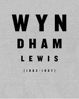 Wyndham Lewis, 1882-1957