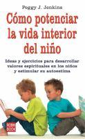 Cómo potenciar la vida interior del niño