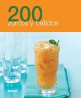 200 zumos y batidos / Blume ; [traducción, Amy Sheridan]