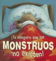 ¡Te aseguro que los monstruos no existen!