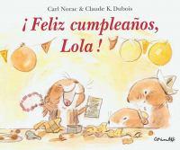 ¡Feliz cumpleaños, Lola!