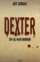 Dexter en la oscuridad