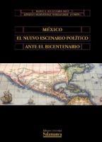 México, El Nuevo Escenario Político Ante El Bicentenario