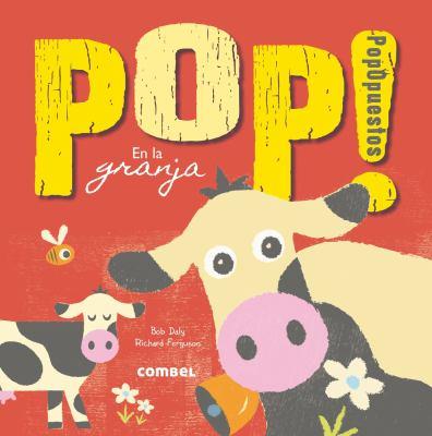Cover image for Pop! PopOpuestos en la granja