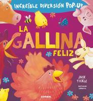 La Gallina Feliz / The Very Happy Hen