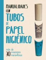 Manualidades con tubos del papel higiénico