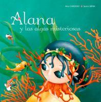 Alana y las algas misteriosas