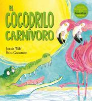 El cocodrilo carnívoro