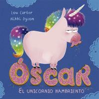 Óscar el unicornio hambriento