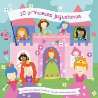 10 princesas juguentonas
