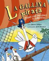 LA GALLINA PIRATA / PIRATE CHICKEN