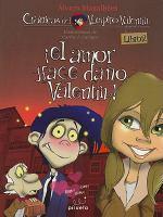El amor hace daano, Valentin!