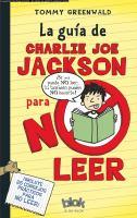 La guía de Charlie Joe Jackson de no leer