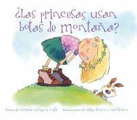 Las princesas usan botas de montana?