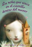 La niña que vivía en el castillo dentro del museo