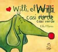 Las aventuras de Willi, el perro casi verde