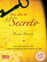 Más alĺa de El Secreto
