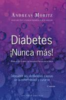 Diabetes ¡nunca mas!