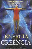 La energía de la creencia